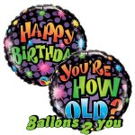 You're How Old Geburtstag Folienballon - 45cm