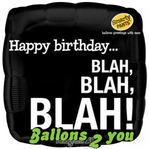 Happy Birthday Blah, Blah, Blah Folienballon - 45cm