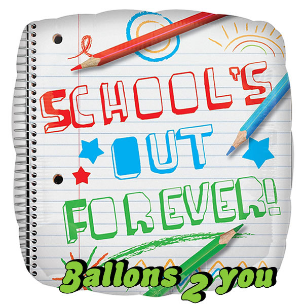 Folienballon School`s out Forever !
